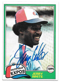 Jerry White Signed 1981 Topps Baseball Card - Montreal Expos
