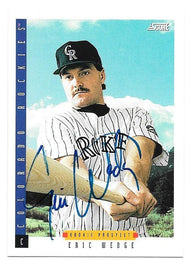 Eric Wedge Signed 1993 Score Baseball Card - Colorado Rockies
