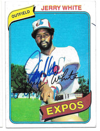 Jerry White Signed 1980 Topps Baseball Card - Montreal Expos