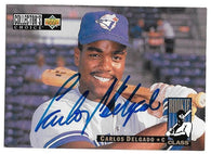 Carlos Delgado Signed 1994 Collector's Choice Baseball Card - Toronto Blue Jays