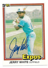 Jerry White Signed 1981 Donruss Baseball Card - Montreal Expos