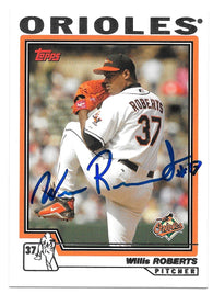 Willis Roberts signed 2004 Topps Baseball Card - Baltimore Orioles