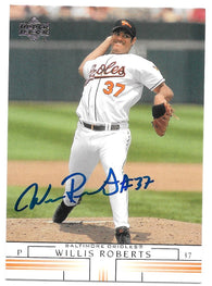 Willis Roberts signed 2002 Upper Deck Baseball Card - Baltimore Orioles