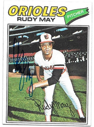 Rudy May Signed 1977 Topps Baseball Card - Baltimore Orioles - PastPros