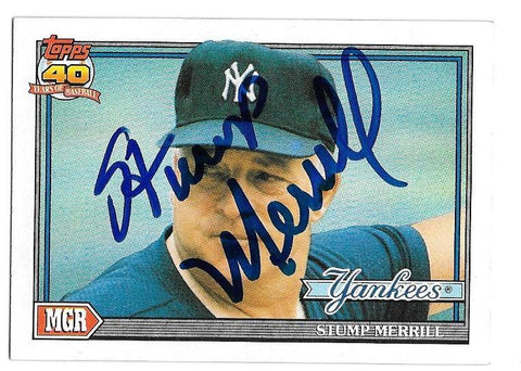 Stump Merrill Signed 1991 Topps Baseball Card - New York Yankees