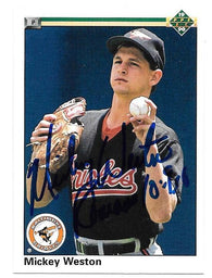 Mickey Weston Signed 1990 Upper Deck Baseball Card - Baltimore Orioles