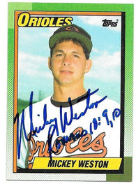 Mickey Weston Signed 1990 Topps Baseball Card - Baltimore Orioles