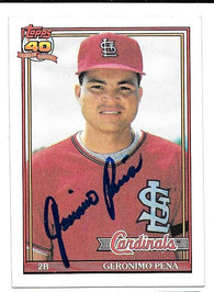 Geronimo Pena Signed 1991 Topps Baseball Card - St Louis Cardinals - PastPros