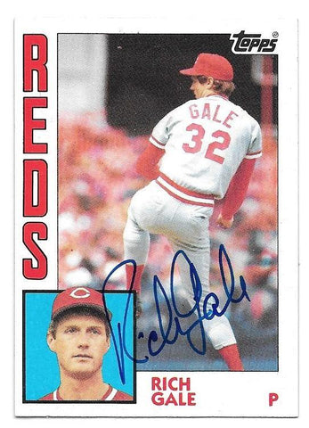 Rich Gale Signed 1984 Topps Baseball Card - Cincinnati Reds