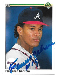 Francisco Cabrera Signed 1990 Upper Deck Baseball Card - Atlanta Braves