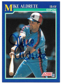 Mike Aldrete Signed 1991 Score Baseball Card - Montreal Expos