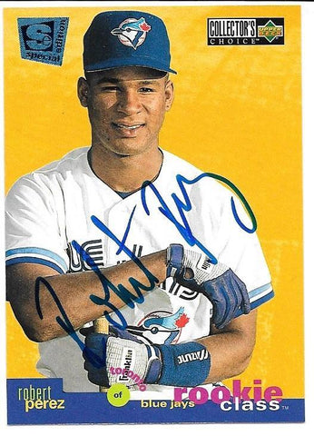 Robert Perez Signed 1995 Collector's Choice SE Baseball Card - Toronto Blue Jays