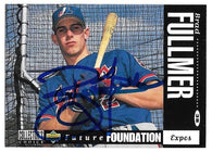 Brad Fullmer Signed 1994 Collector's Choice Baseball Card - Montreal Expos