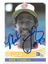 Mike Young Signed 1984 Donruss Baseball Card - Baltimore Orioles