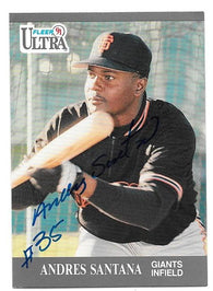 Andres Santana Signed 1991 Fleer Ultra Baseball Card - San Francisco Giants - PastPros