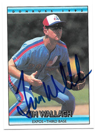 Tim Wallach Signed 1992 Donruss Baseball Card - Montreal Expos