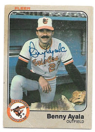 Benny Ayala Signed 1983 Fleer Baseball Card - Baltimore Orioles - PastPros