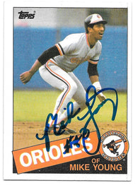 Mike Young Signed 1985 Topps Baseball Card - Baltimore Orioles