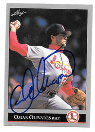Omar Olivares Signed 1992 Leaf Baseball Card - St Louis Cardinals - PastPros