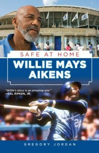 "Willie Mays Aikens' ""Safe At Home"" Book - Signed Copy"