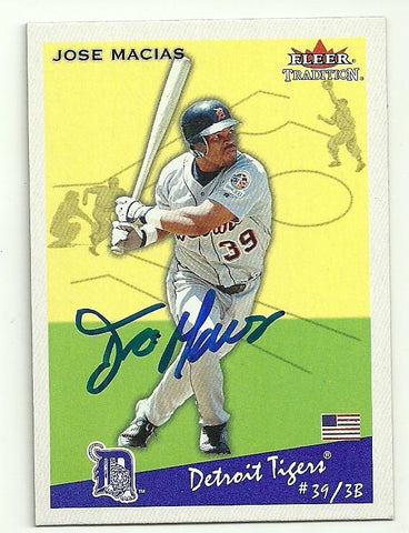 Jose Macias Signed 2002 Fleer Tradition Baseball Card - Detroit Tigers