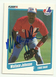Wallace Johnson Signed 1990 Fleer Baseball Card - Montreal Expos