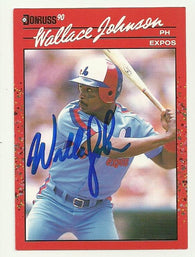 Wallace Johnson Signed 1990 Donruss Baseball Card - Montreal Expos - PastPros