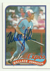 Wallace Johnson Signed 1989 Topps Baseball Card - Montreal Expos