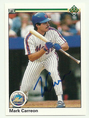 Mark Carreon Signed 1990 Upper Deck Baseball Card - NY Mets