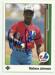 Wallace Johnson Signed 1989 Upper Deck Baseball Card - Montreal Expos - PastPros