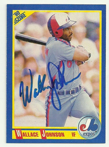 Wallace Johnson Signed 1990 Score Baseball Card - Montreal Expos