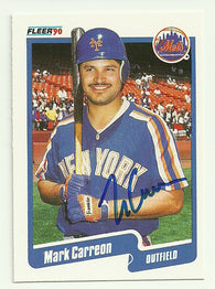 Mark Carreon Signed 1990 Fleer Baseball Card - NY Mets