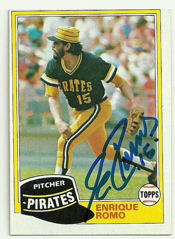 Enrique Romo Signed 1981 Topps Baseball Card - Pittsburgh Pirates - PastPros