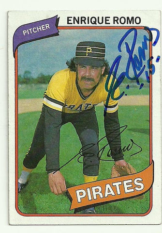 Enrique Romo Signed 1980 Topps Baseball Card - Pittsburgh Pirates