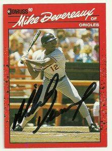 Mike Devereaux Signed 1990 Donruss Baseball Card - Baltimore Orioles