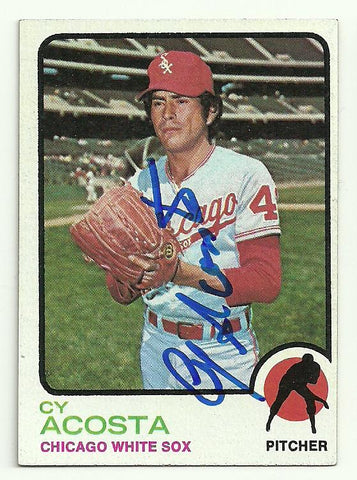 Cy Acosta Signed 1973 Topps Baseball Card - Chicago White Sox