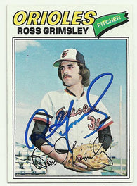 Ross Grimsley Signed 1977 Topps Baseball Card - Baltimore Orioles