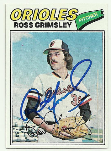 Ross Grimsley Signed 1977 Topps Baseball Card - Baltimore Orioles - PastPros