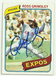 Ross Grimsley Signed 1980 Topps Baseball Card - Montreal Expos