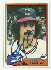 Ross Grimsley Signed 1981 Topps Baseball Card - Cleveland Indians