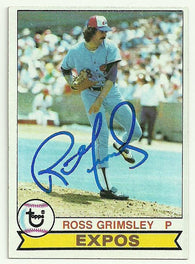 Ross Grimsley Signed 1979 Topps Baseball Card - Montreal Expos