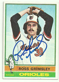 Ross Grimsley Signed 1976 Topps Baseball Card - Baltimore Orioles - PastPros
