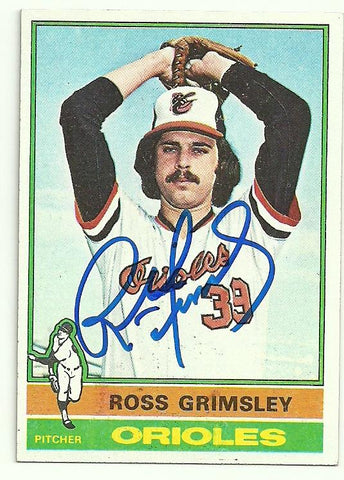 Ross Grimsley Signed 1976 Topps Baseball Card - Baltimore Orioles