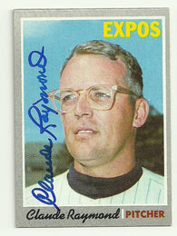 Claude Raymond Signed 1970 Topps Baseball Card - Montreal Expos