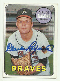 Claude Raymond Signed 1969 Topps Baseball Card - Atlanta Braves