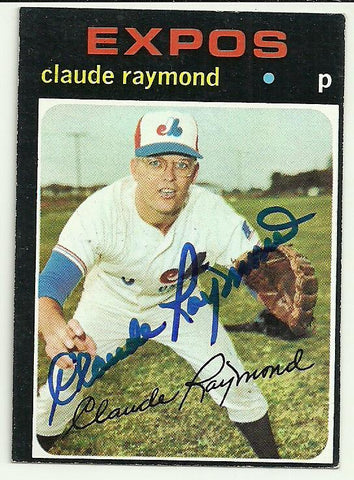 Claude Raymond Signed 1971 Topps Baseball Card - Montreal Expos