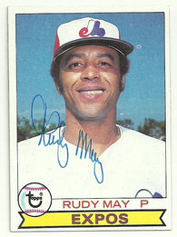 Rudy May Signed 1979 Topps Baseball Card - Montreal Expos