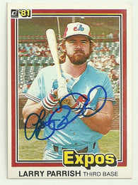 Larry Parrish Signed 1981 Donruss Baseball Card - Montreal Expos