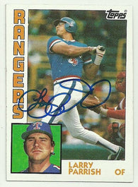 Larry Parrish Signed 1984 Topps Baseball Card - Texas Rangers