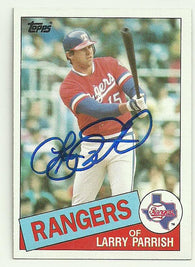 Larry Parrish Signed 1985 Topps Baseball Card - Texas Rangers